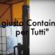 Il giusto container per tutti
